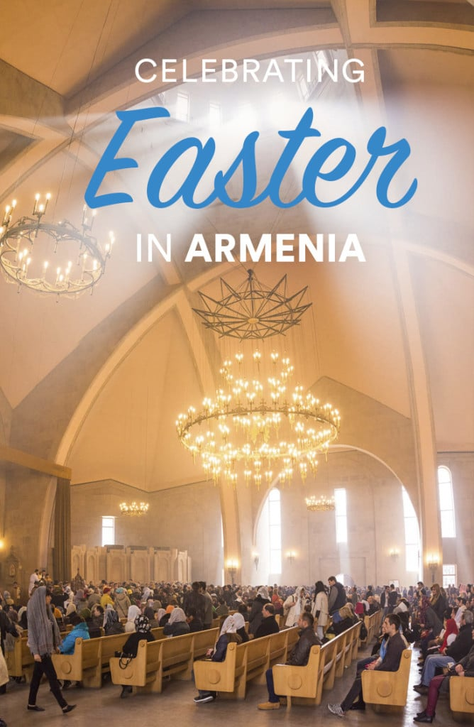 What it's like to celebrate Easter in Yerevan, Armenia's capital city.