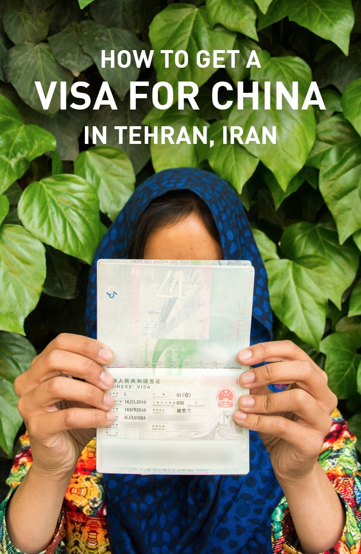 A backpacker's guide on how to apply for a Chinese visa while in Tehran, Iran