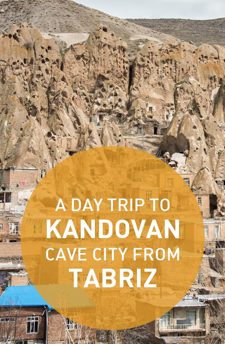 How to visit the troglodyte cave city of Kandovan–a great day trip for any traveler staying in Tabriz, Iran.