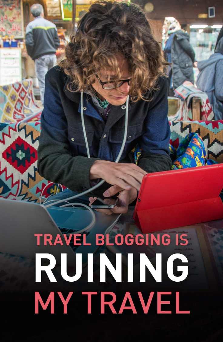 How the connectivity and time required for travel blogging is ruining my travel experience.