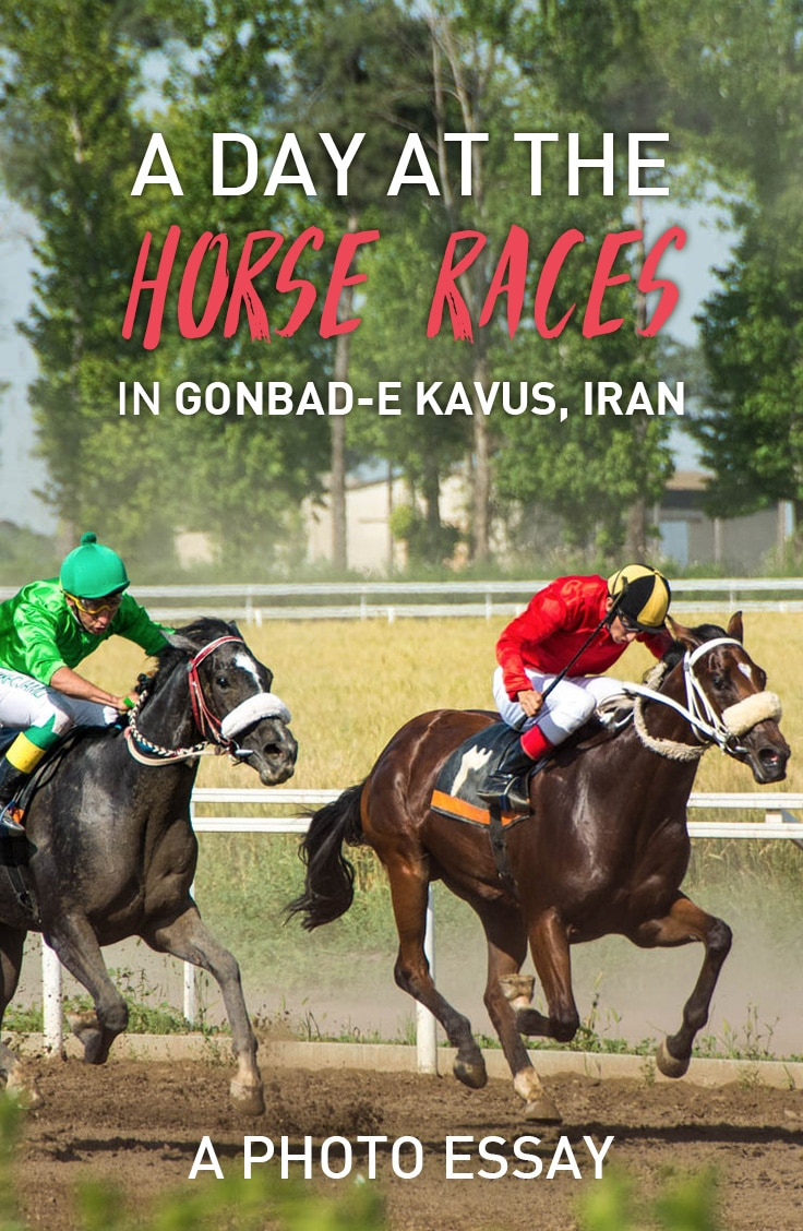 Ever been to a horse race? How about a race in Iran? Here's a photo essay about visiting the horse races in the town of Gonbad-e Kavus, Iran.