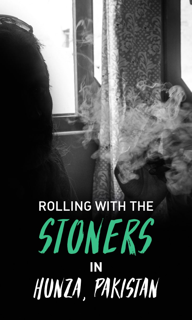 A high tale: rolling around with some stoners in Pakistan, and being reminded that people around the world are more similar than different.