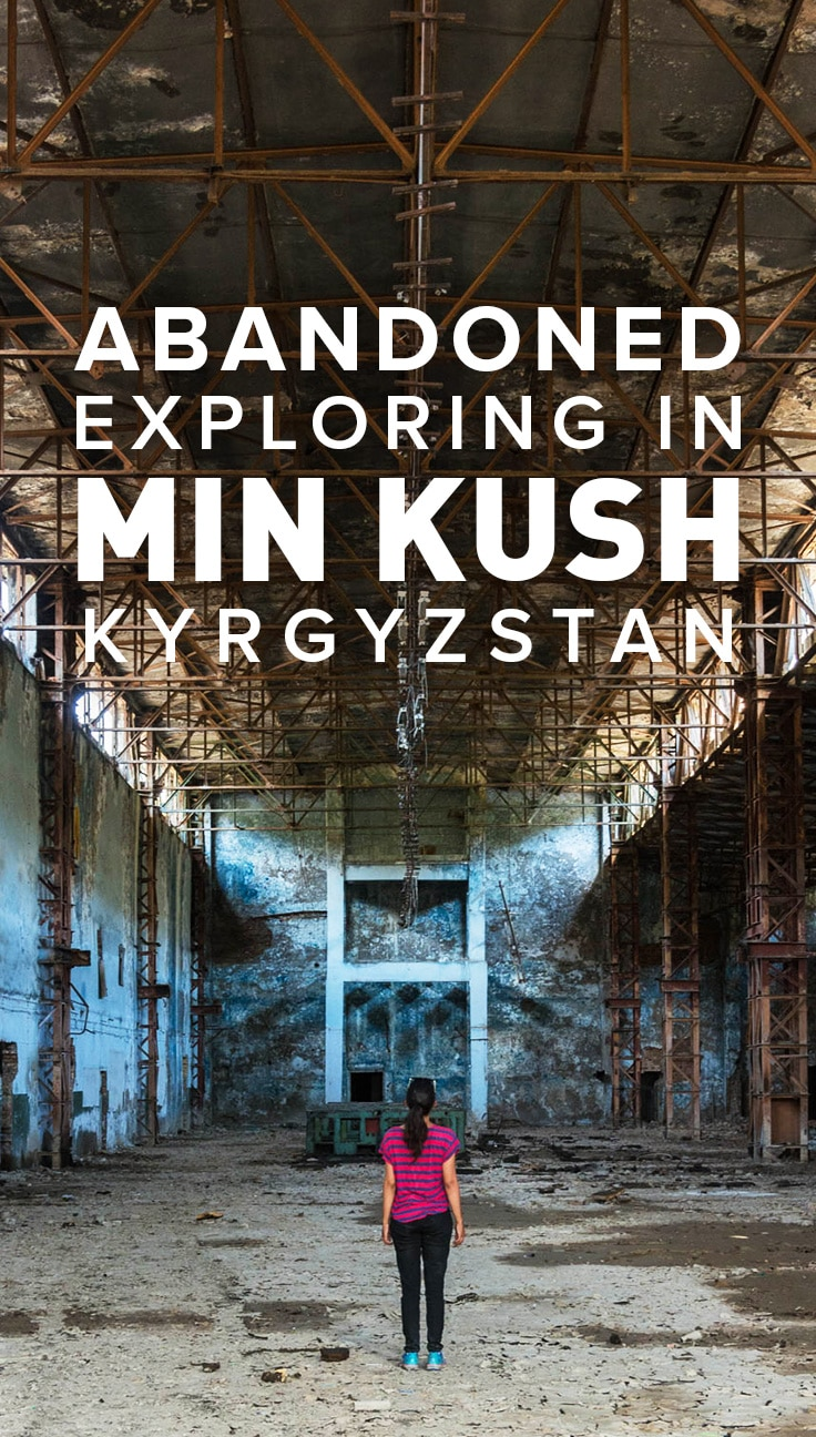 Min Kush, Kyrgyzstan was once an industrious Soviet manufacturing hub, and a major supplier of uranium. These days, it's a dying town filled with crumbling mansions and abandoned factories waiting to be explored.